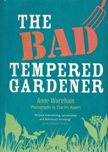 The Bad Tempered Gardener by Anne Wareham